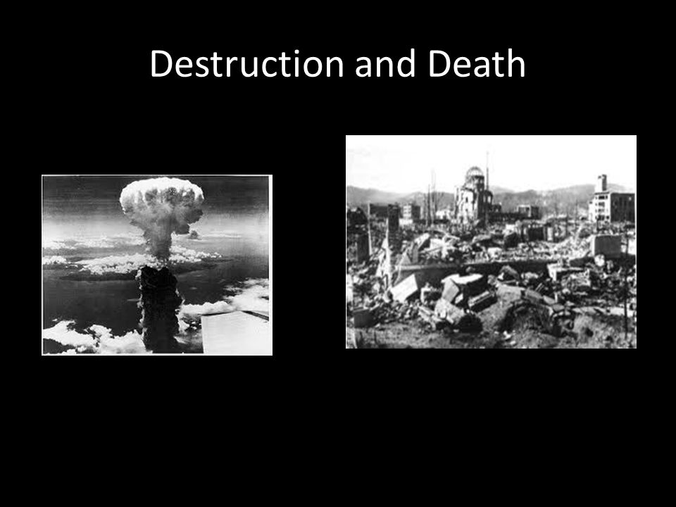 Destruction and Death