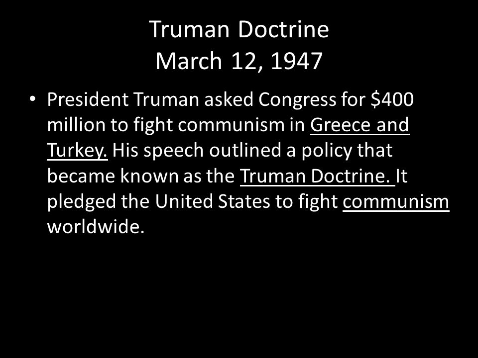 Truman Doctrine March 12, 1947