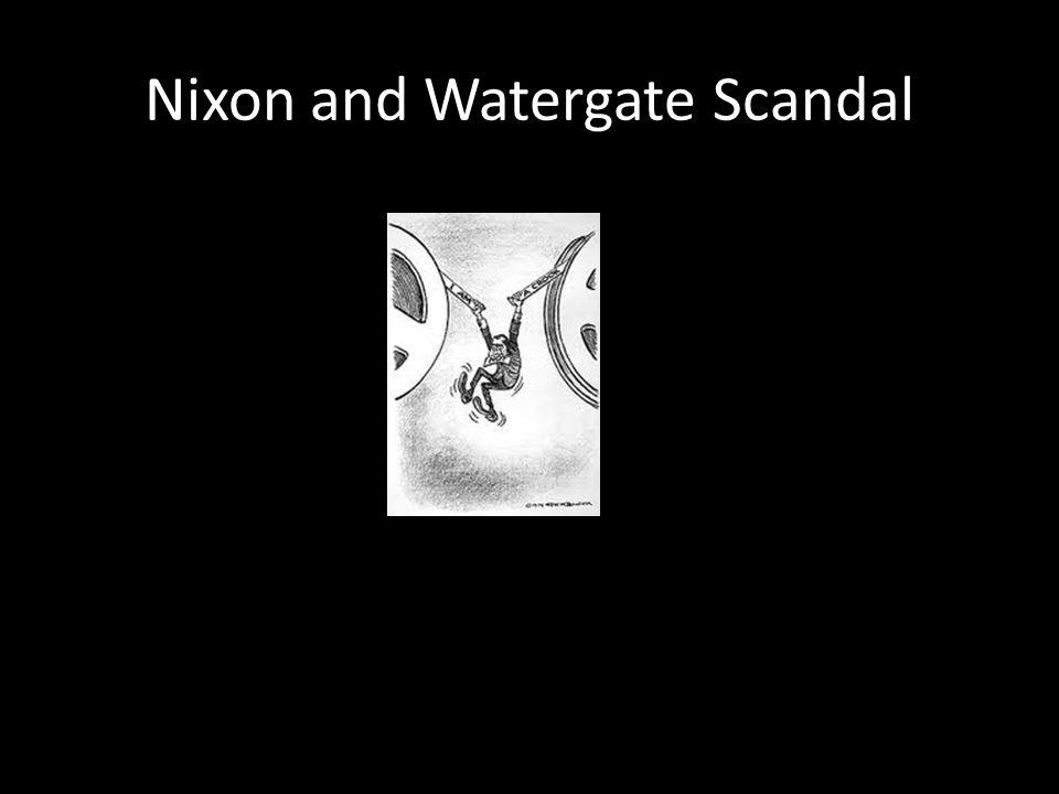 Nixon and Watergate Scandal
