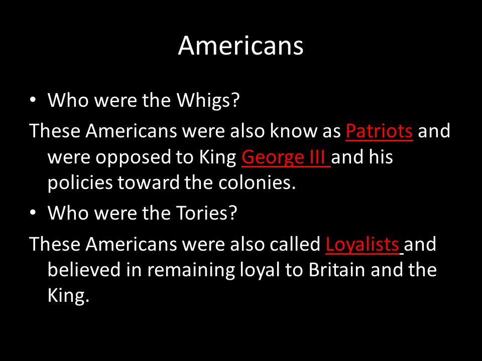 Americans Who were the Whigs