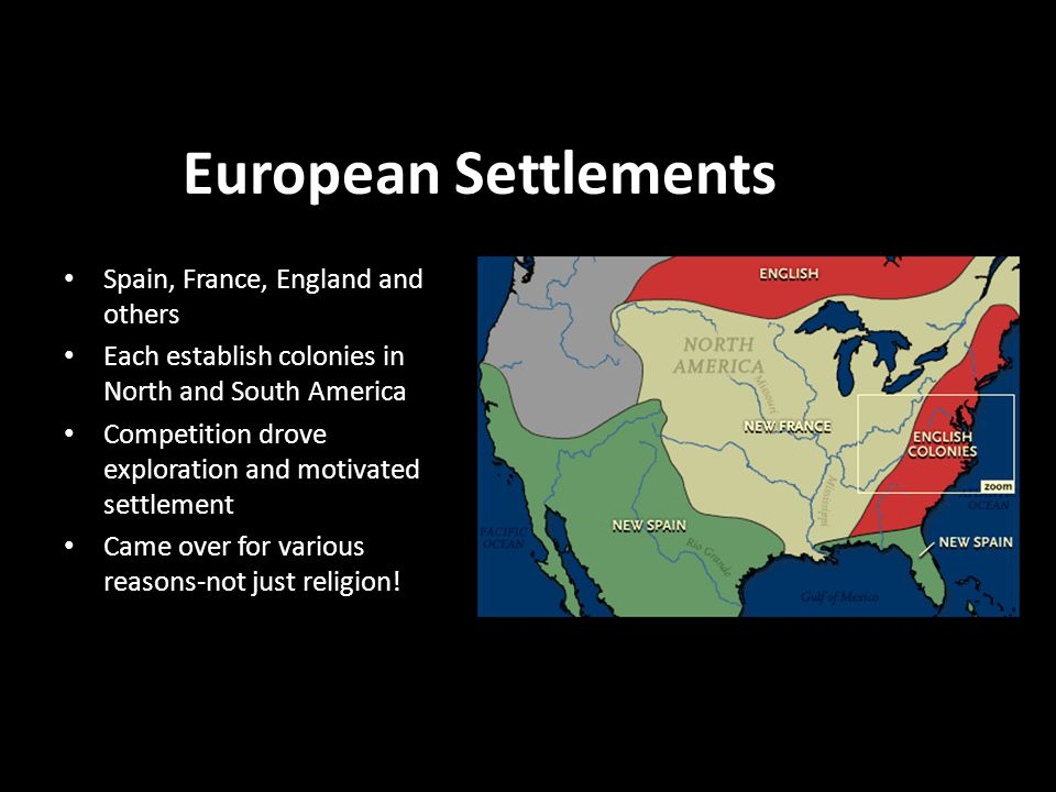 European Settlements Spain, France, England and others