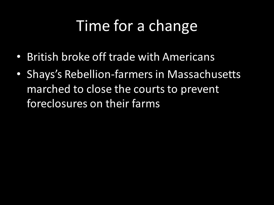 Time for a change British broke off trade with Americans