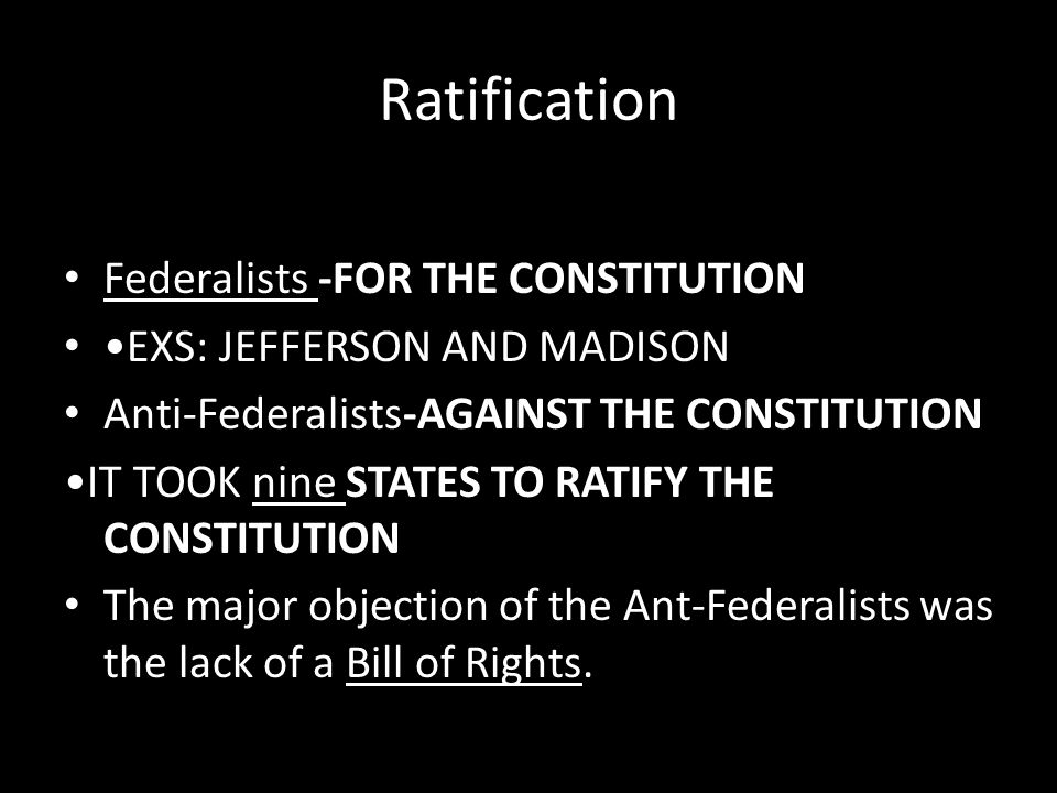 Ratification Federalists -FOR THE CONSTITUTION