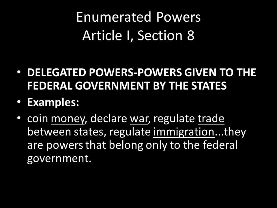 Enumerated Powers Article I, Section 8