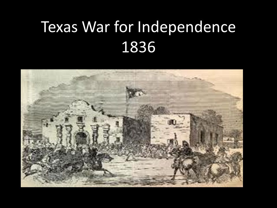 Texas War for Independence 1836