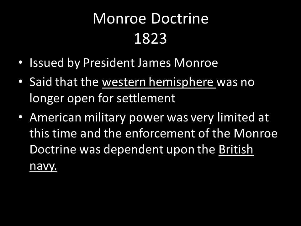 Monroe Doctrine 1823 Issued by President James Monroe