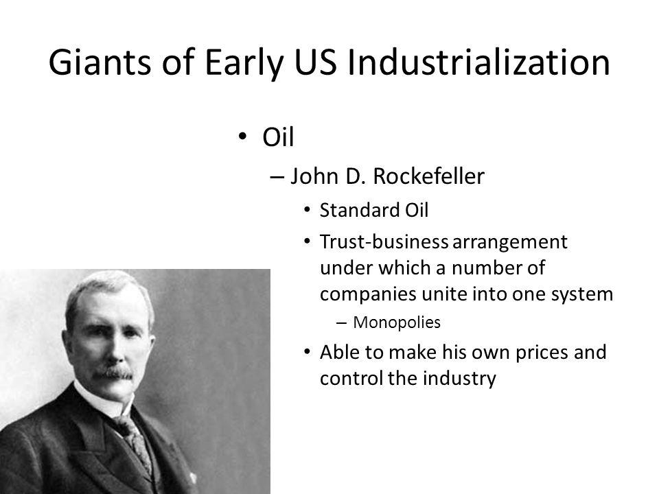 Giants of Early US Industrialization