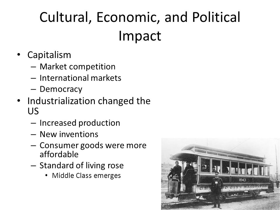 Cultural, Economic, and Political Impact