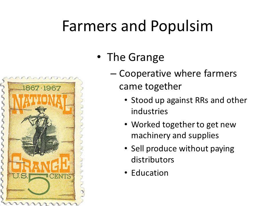 Farmers and Populsim The Grange