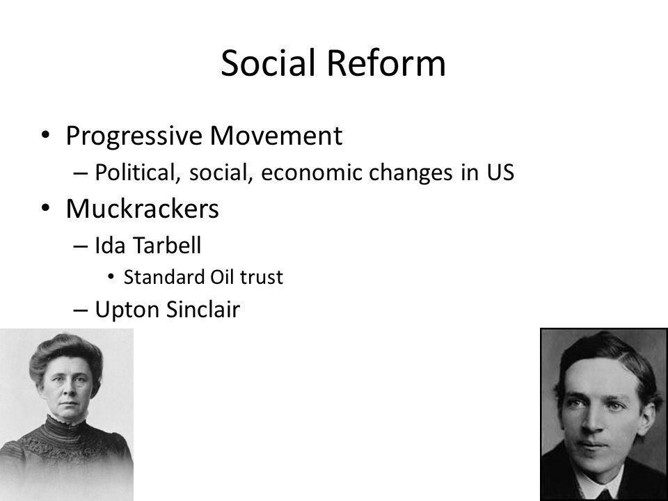 Social Reform Progressive Movement Muckrackers