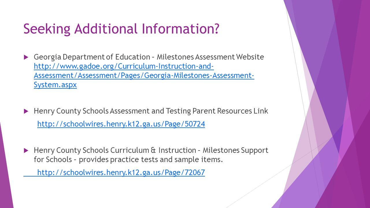 Seeking Additional Information