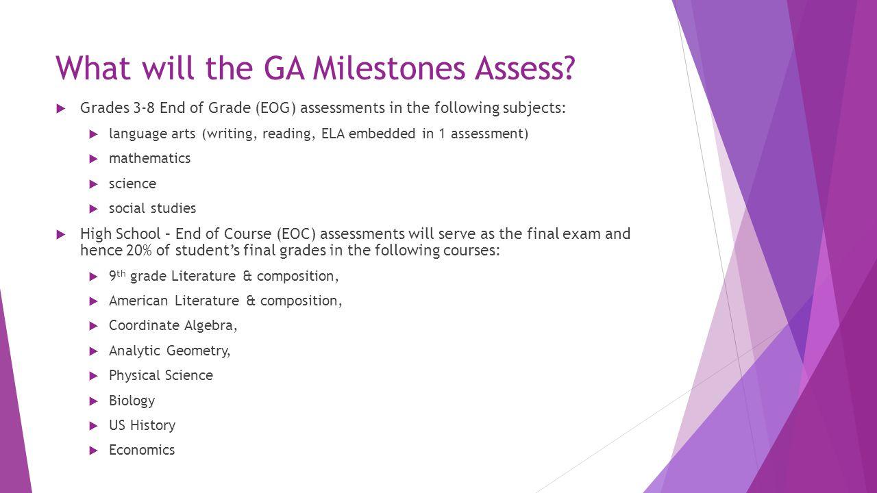 What will the GA Milestones Assess