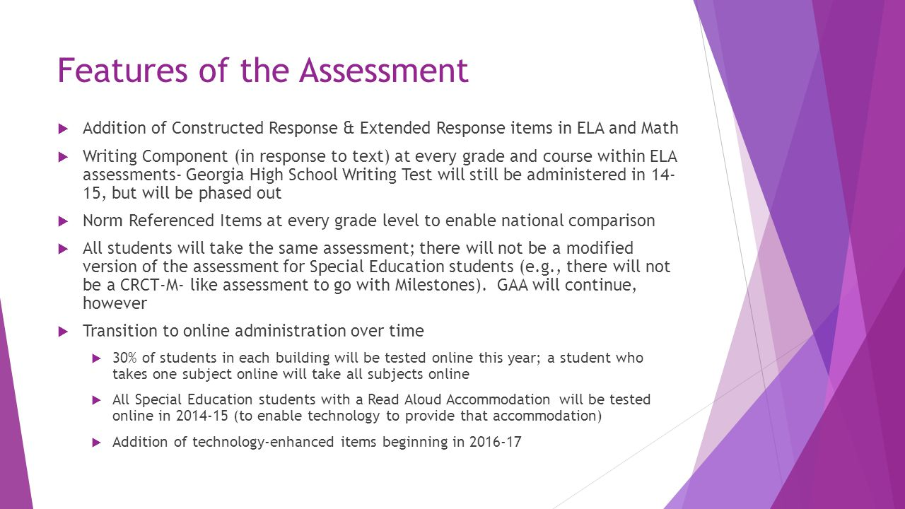 Features of the Assessment