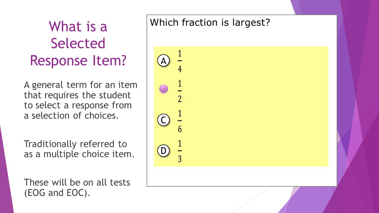 What is a Selected Response Item