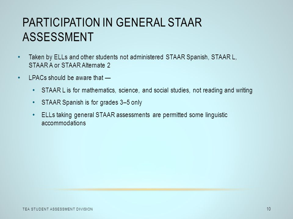 Participation in General STAAR Assessment