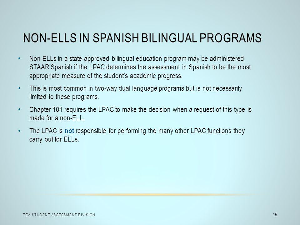 Non-ELLs in Spanish Bilingual Programs