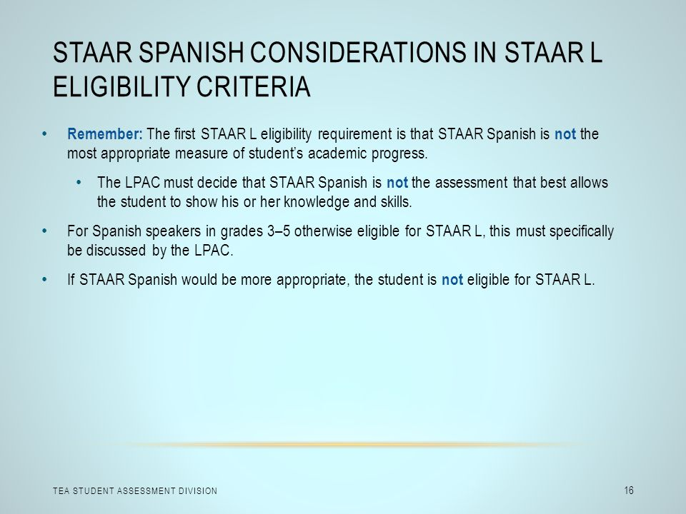 STAAR Spanish Considerations in STAAR L Eligibility Criteria