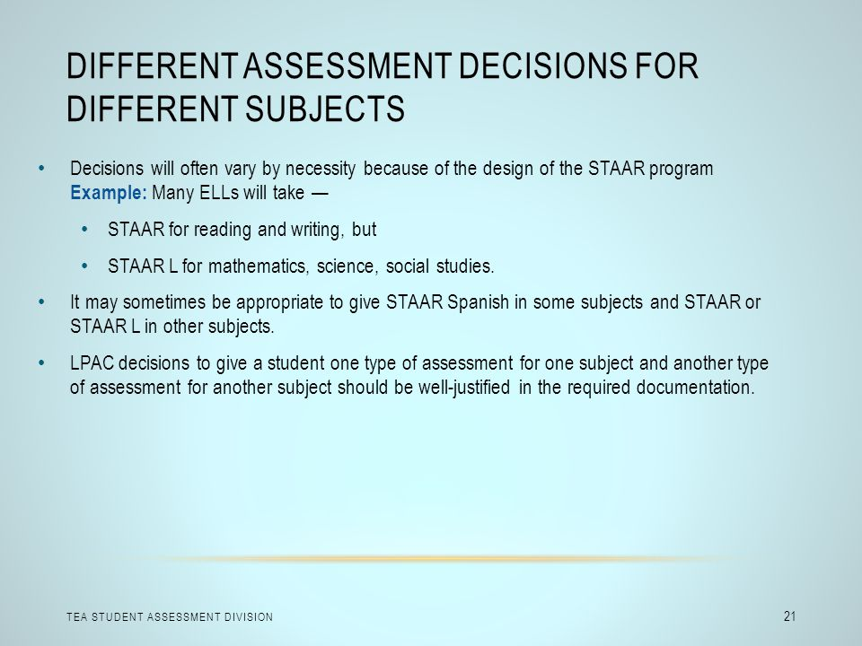 Different Assessment Decisions for Different Subjects