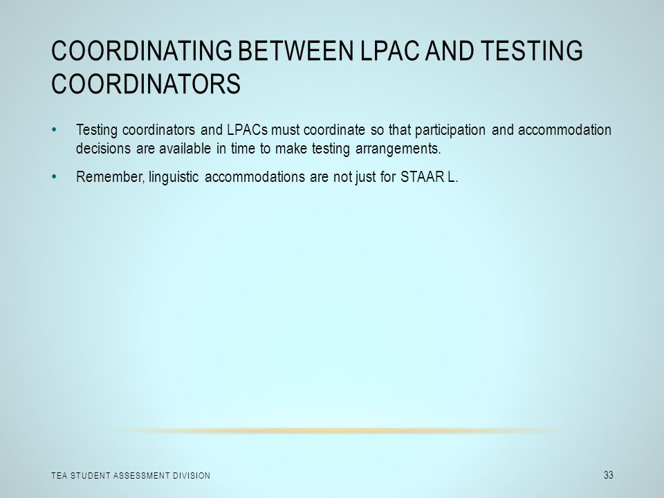 Coordinating Between LPAC and Testing Coordinators