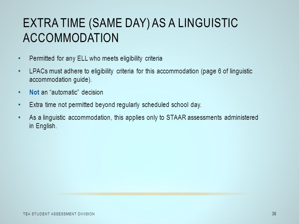 Extra Time (Same Day) as a Linguistic Accommodation