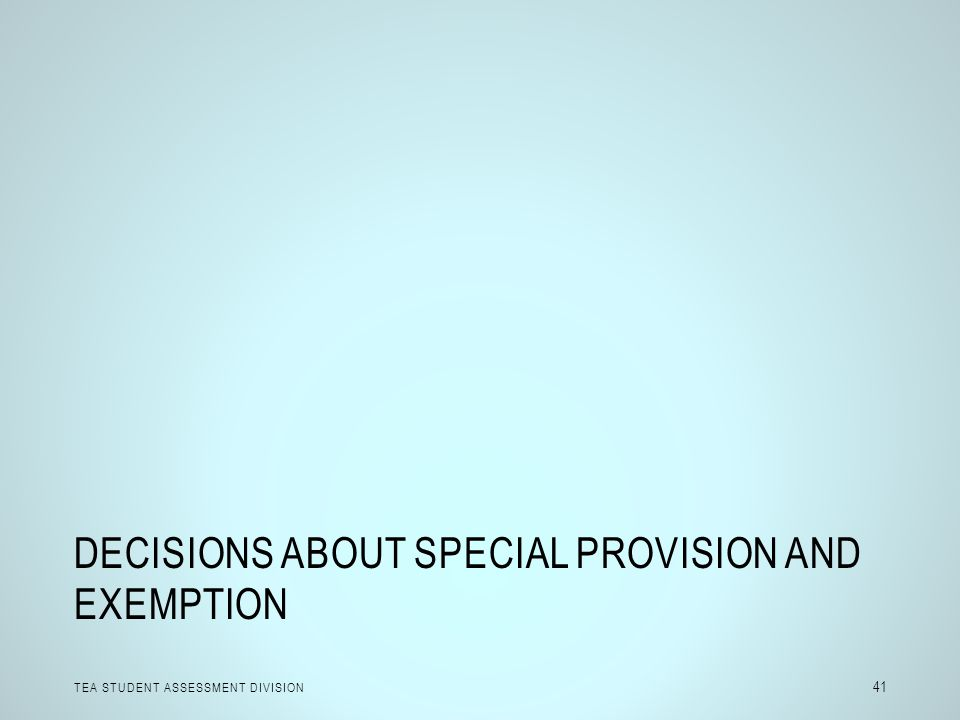 Decisions about Special Provision and Exemption