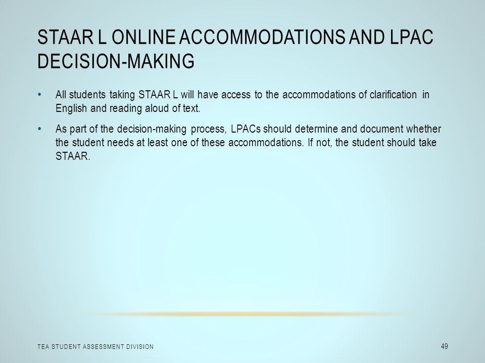STAAR L Online Accommodations and LPAC Decision-Making