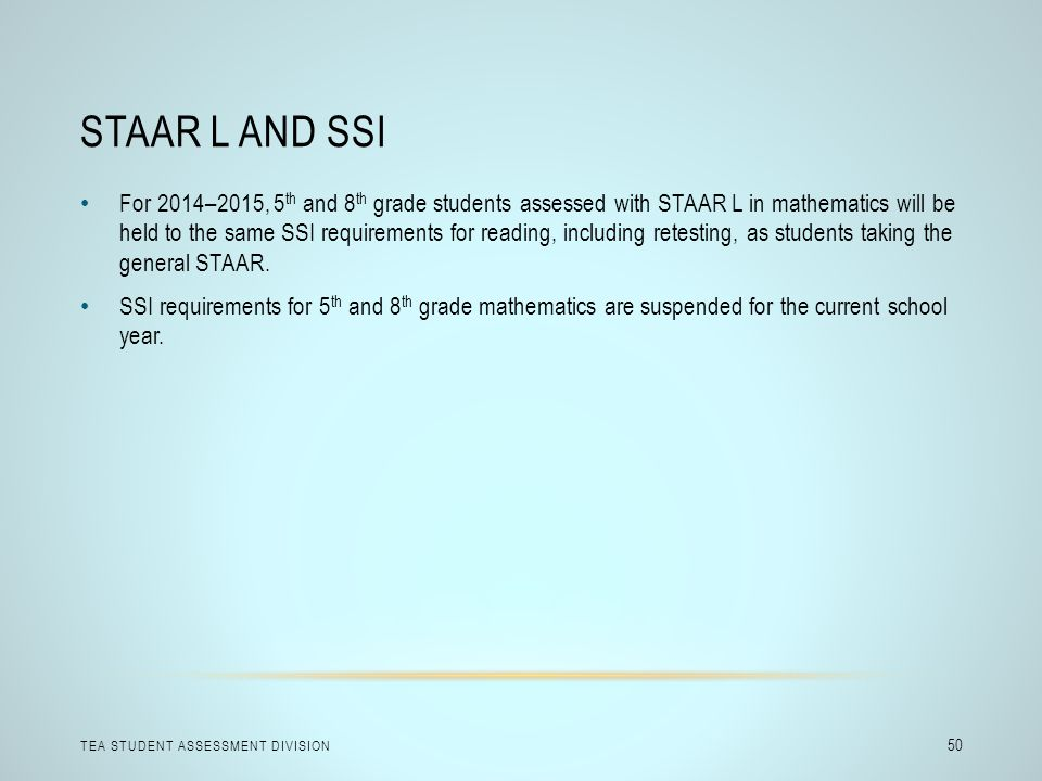 STAAR L and SSI
