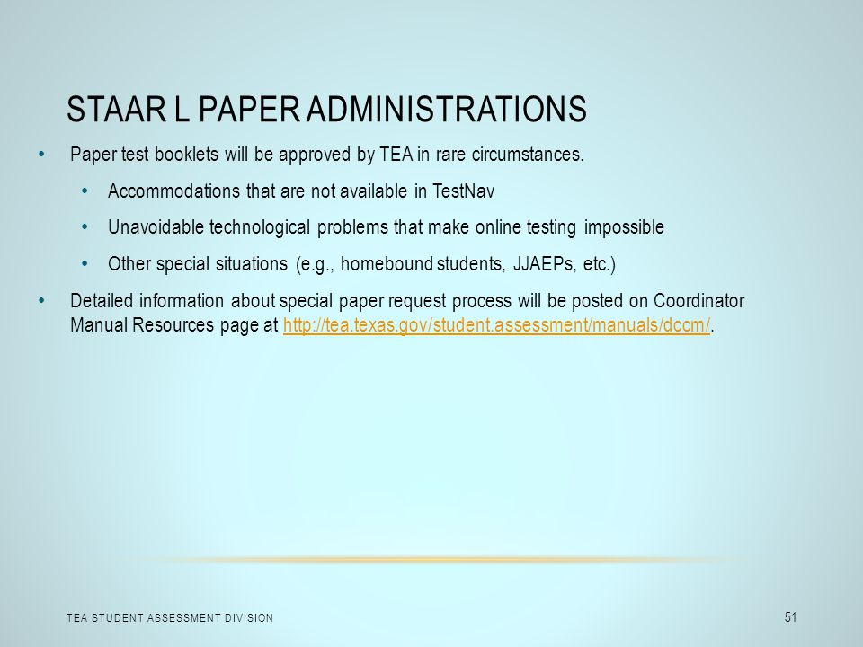 STAAR L Paper Administrations