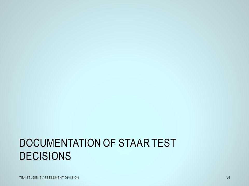 Documentation of STAAR Test Decisions