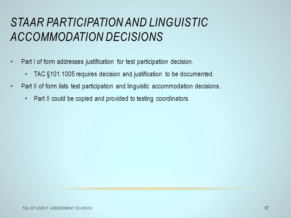 STAAR Participation and Linguistic Accommodation Decisions