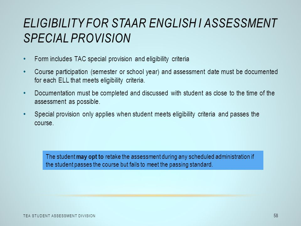 Eligibility for STAAR English I Assessment Special Provision