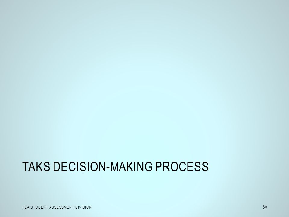 TAKS Decision-Making Process
