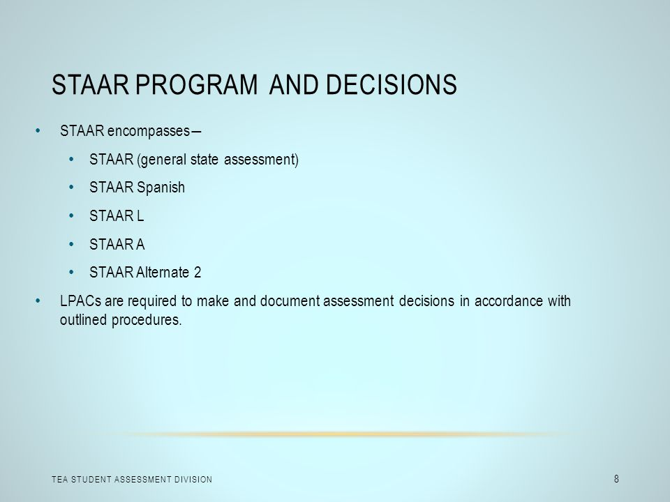 STAAR Program and Decisions
