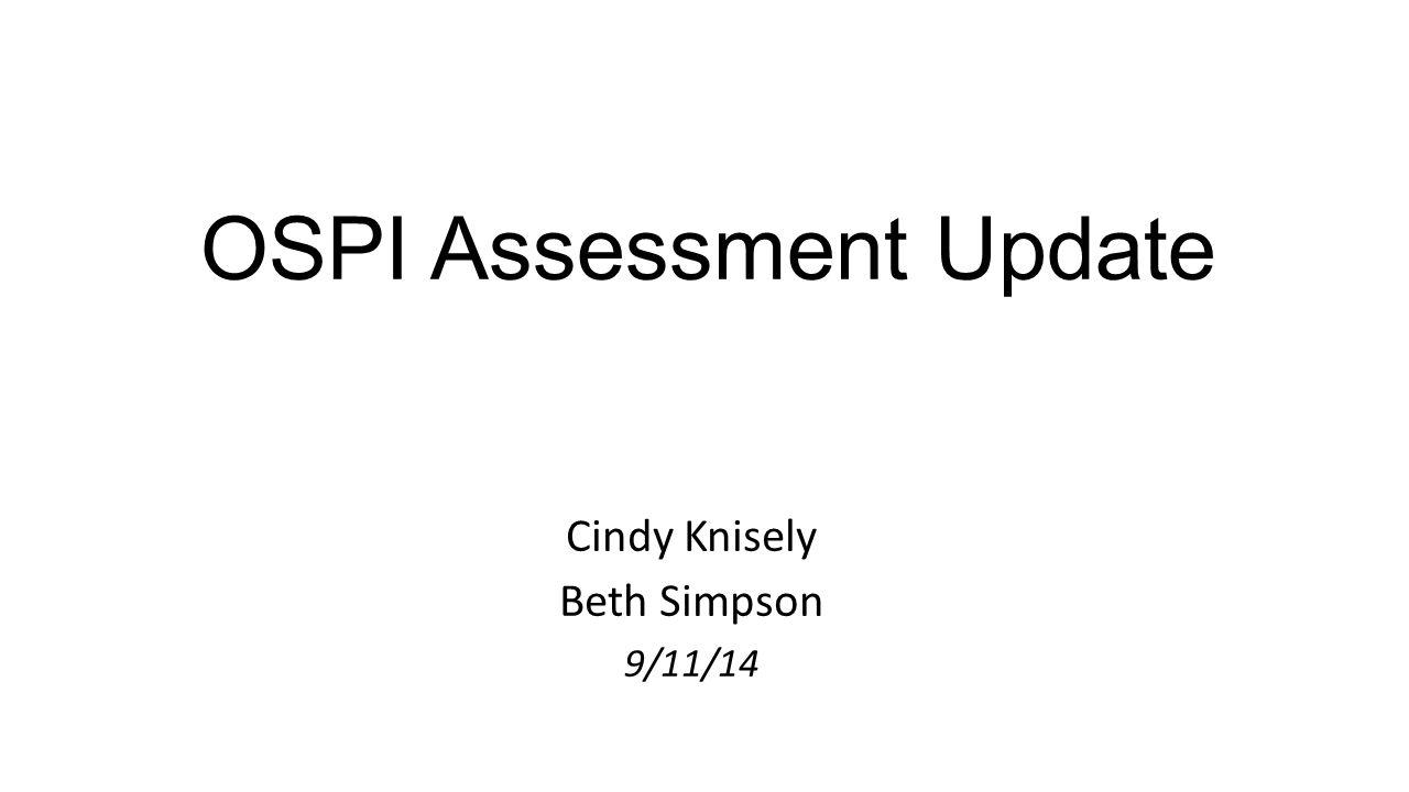 OSPI Assessment Update
