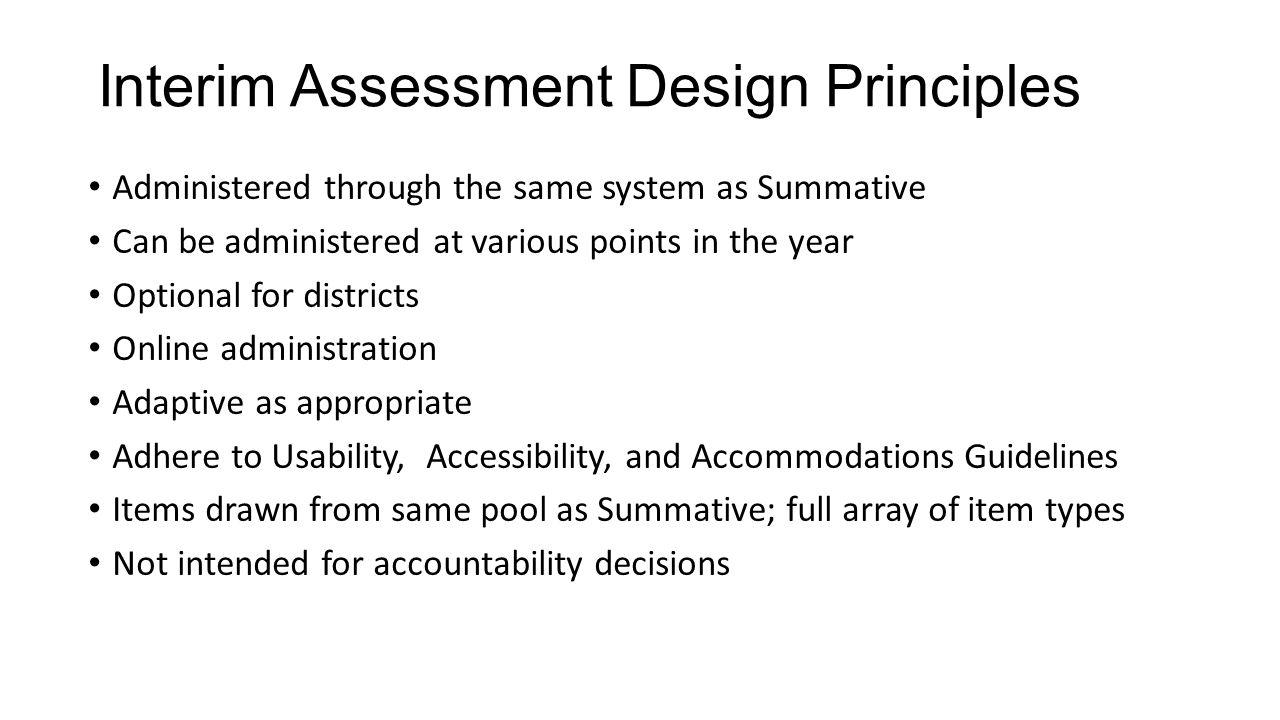 Interim Assessment Design Principles