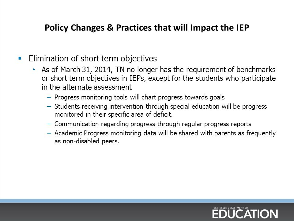 Policy Changes & Practices that will Impact the IEP