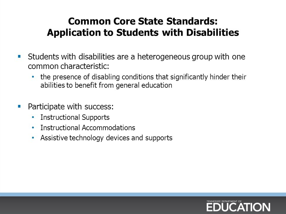 Common Core State Standards: Application to Students with Disabilities