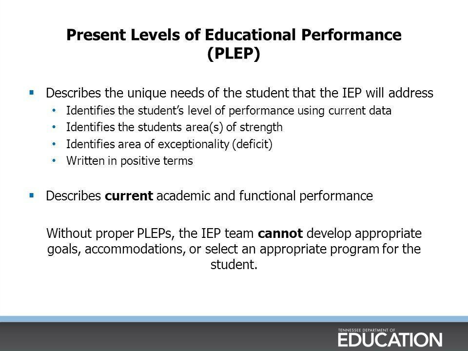 Present Levels of Educational Performance (PLEP)