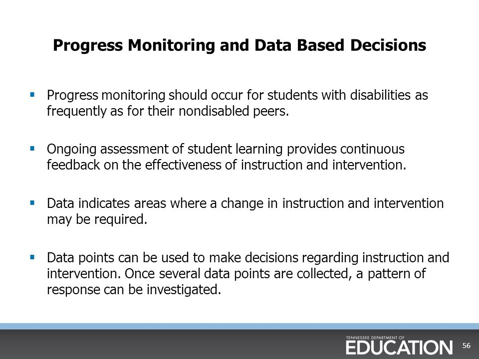 Progress Monitoring and Data Based Decisions
