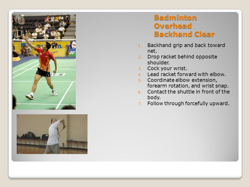 Badminton Overhead Backhand Clear