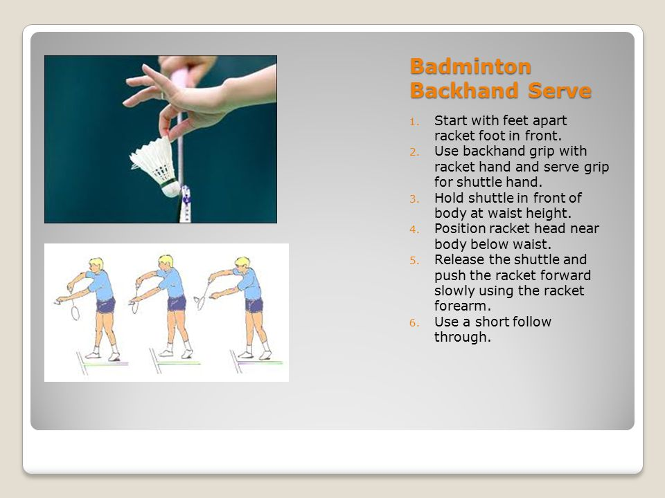 Badminton Backhand Serve