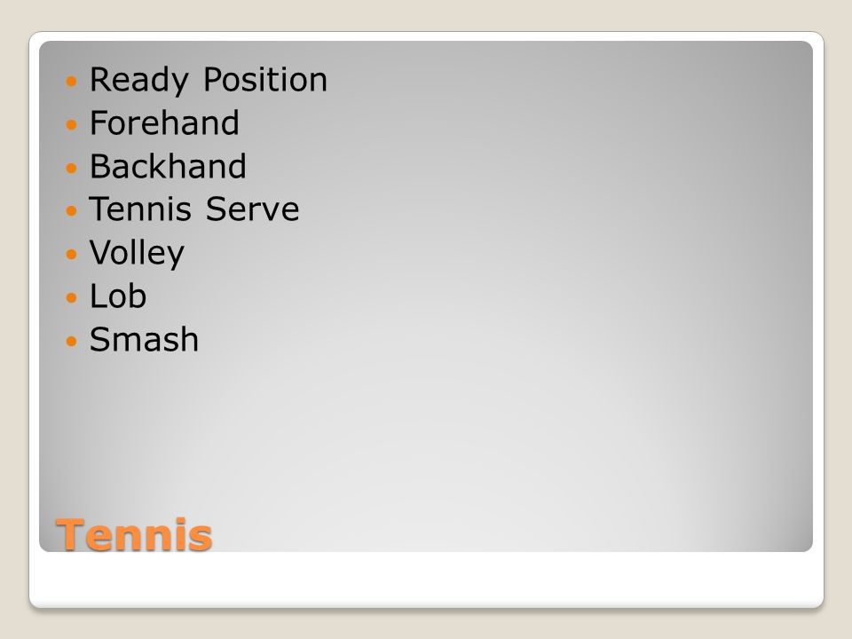 Ready Position Forehand Backhand Tennis Serve Volley Lob Smash Tennis