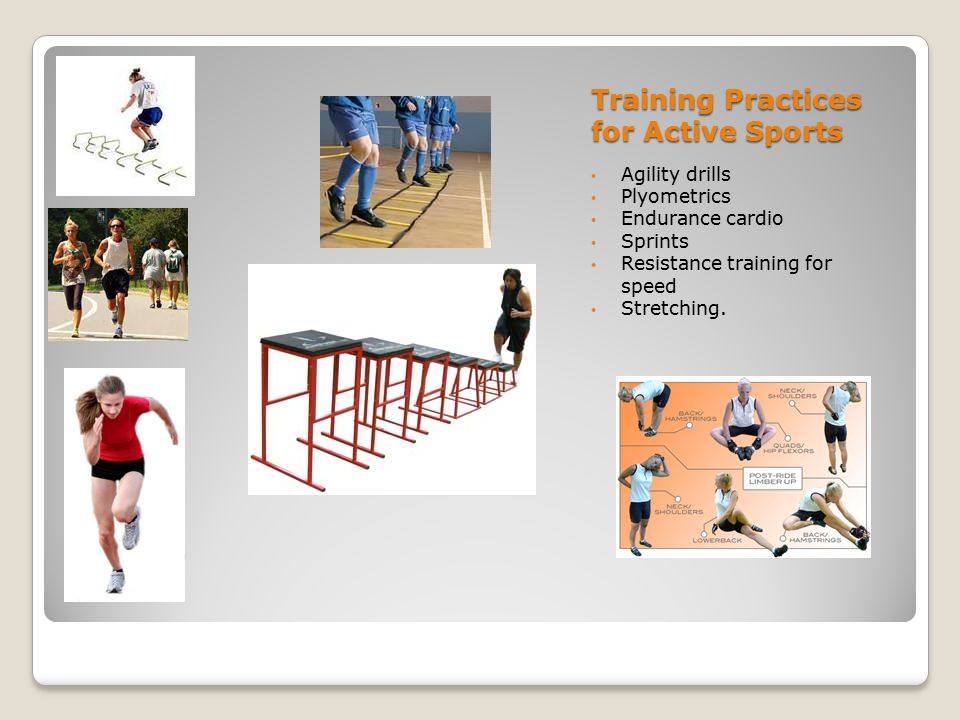 Training Practices for Active Sports