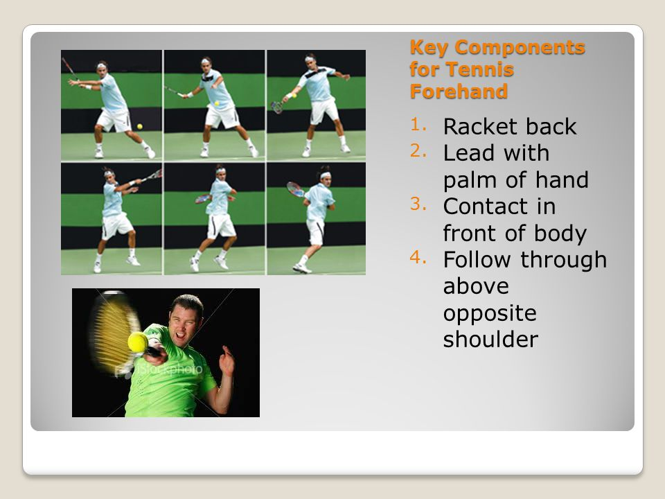 Key Components for Tennis Forehand