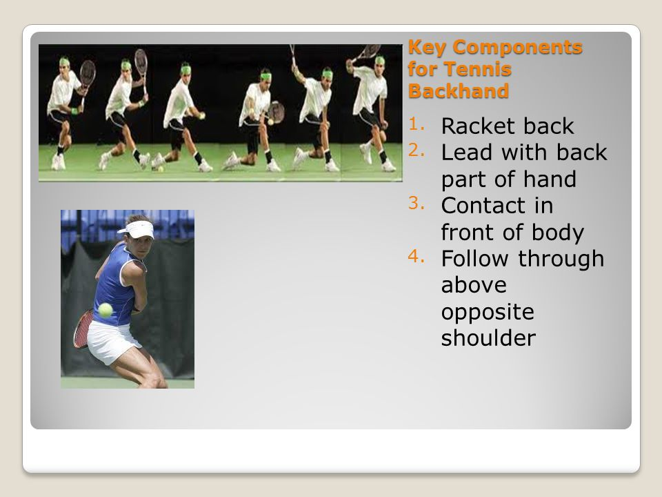 Key Components for Tennis Backhand