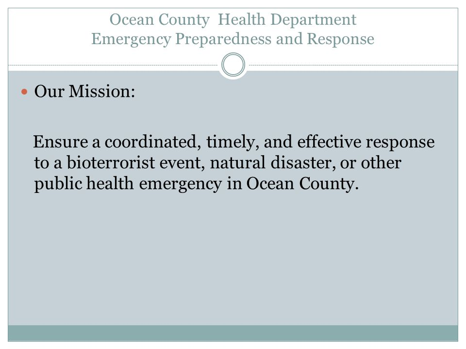Ocean County Health Department Emergency Preparedness and Response