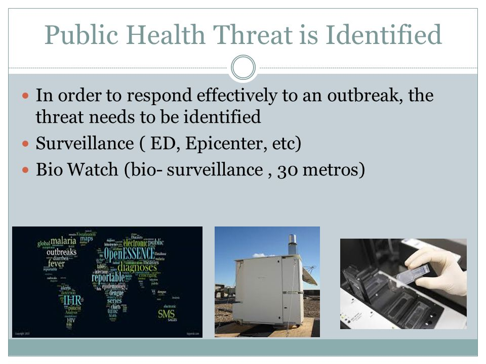 Public Health Threat is Identified