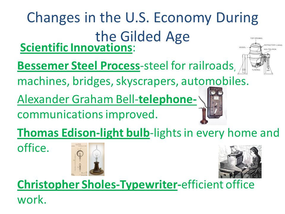 Changes in the U.S. Economy During the Gilded Age