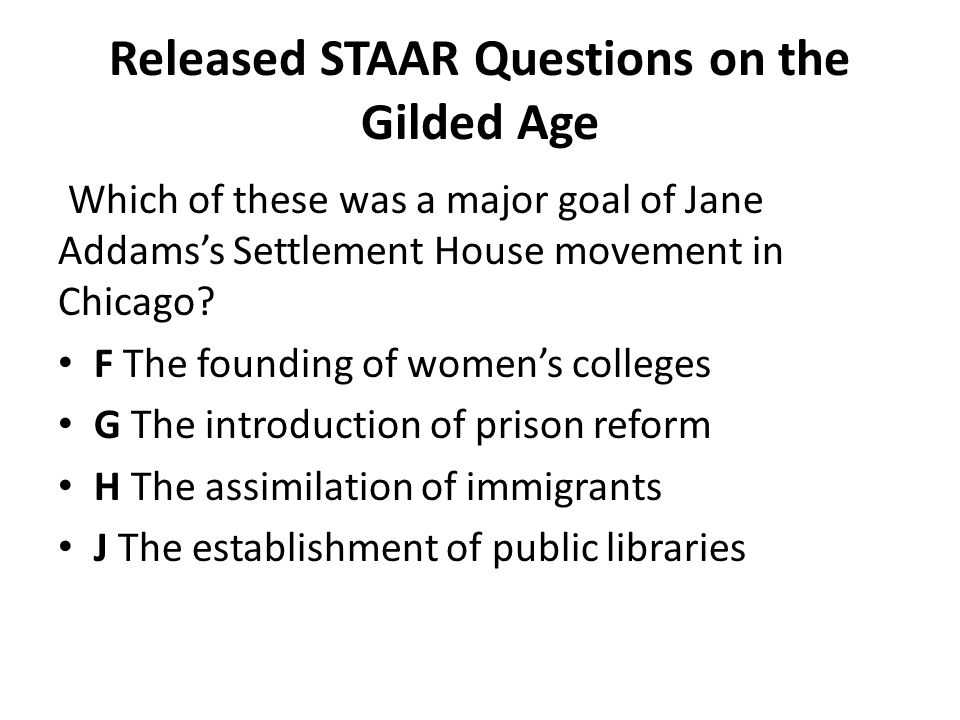 Released STAAR Questions on the Gilded Age