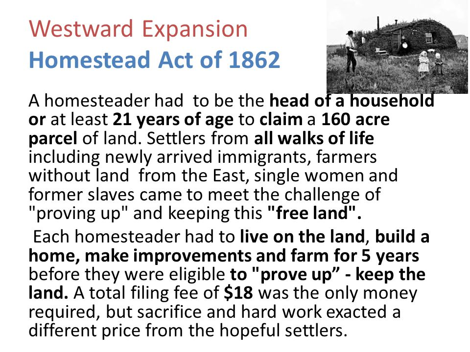 Westward Expansion Homestead Act of 1862